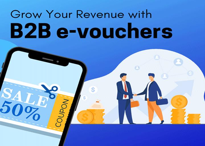 Grow your revenue with B2B e-vouchers